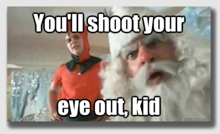 """There's a reason this was the adult refrain in """"A Christmas Story ..."""""""