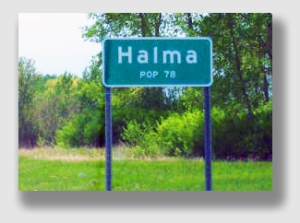 There are only 78 people in Halma - so if you don't drive your pickup through the swamp muck, there's not a lot to do.
