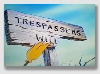 """Trespasser William"" the kid was not ..."