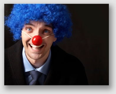 You want a lawyer who won't clown around ...